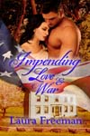 The cover of Impending Love and War
