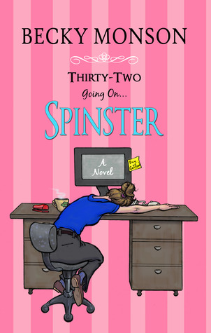 32 Going on Spinster
